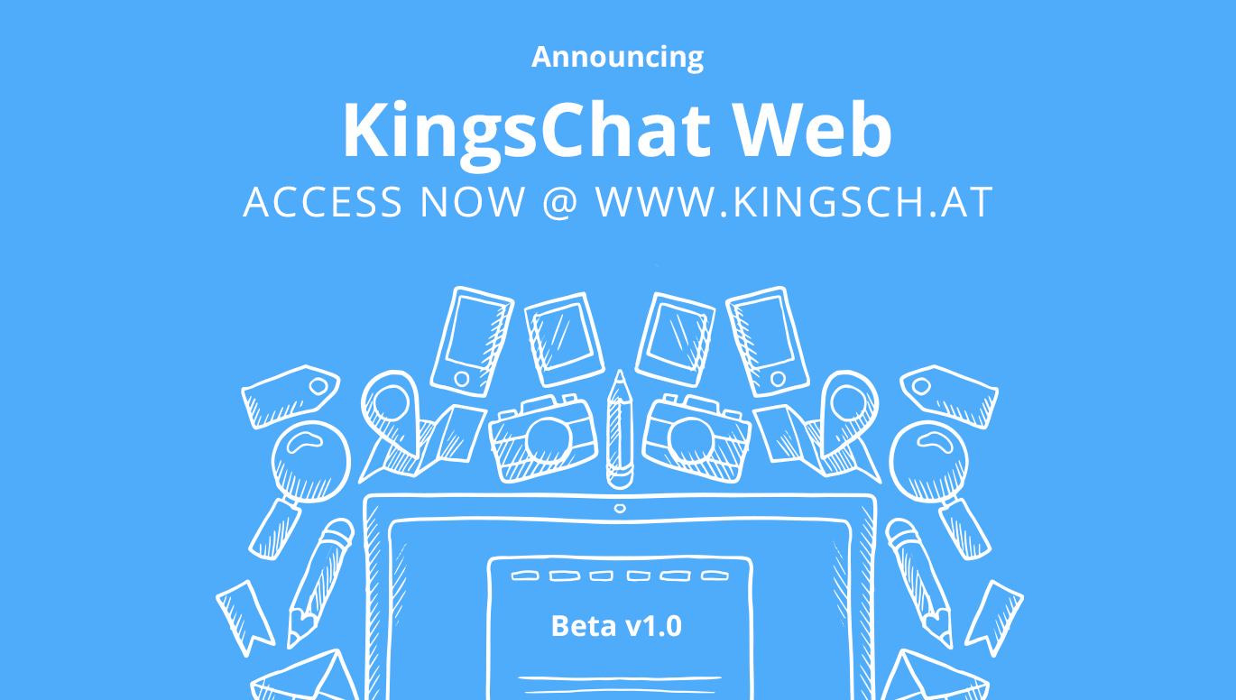 KingsChat Web Version Now Available